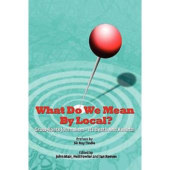 What Do We Mean by Local by Mair & John