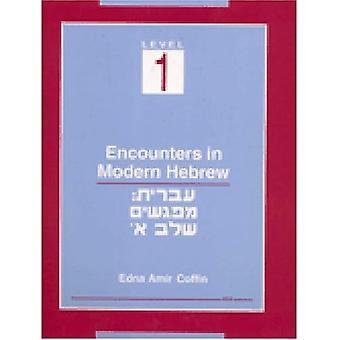 Begegnungen im modernen Hebräisch: Stufe 1