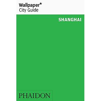 Wallpaper City Guide Shanghai