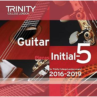 Trinity College London Guitar Exam Pieces CD InitialGrade 5 20162019 by Trinity College London