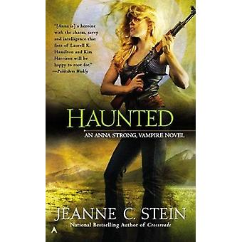 Haunted by Jeanne C Stein - 9781937007768 Book