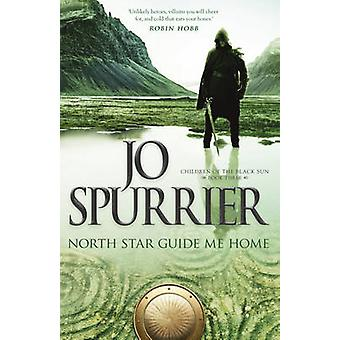 North Star Guide Me Home by Jo Spurrier