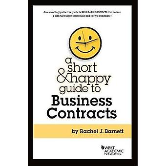 Short and Happy Guide to Business Contracts by Rachel Barnett - 97816