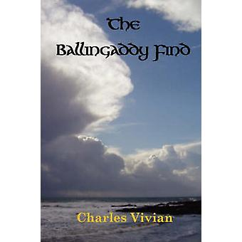 The Ballingaddy Find by Vivian & Charles