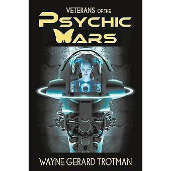 Veterans of the Psychic Wars by Trotman & Wayne Gerard