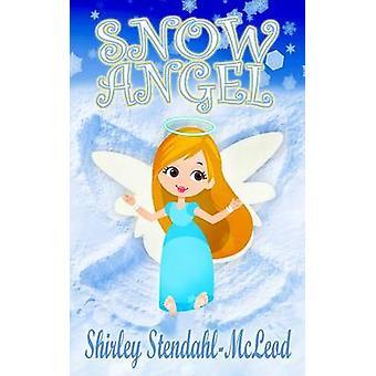 Snow Angel by StendahlMcLeod & Shirley
