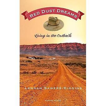 Red Dust Dreams by SawersDiggins & Lannah