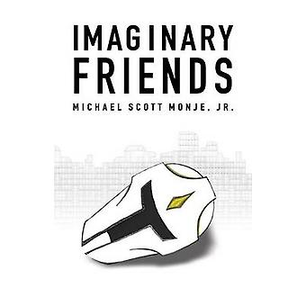 Imaginary Friends by Monje & Jr. Michael Scott