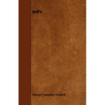 Jelfs by Vachell & Horace Annesley