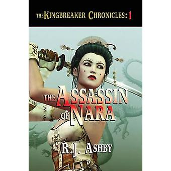 The Assassin of Nara by Ashby & R J