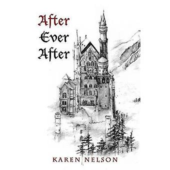 After Ever After by Nelson & Karen