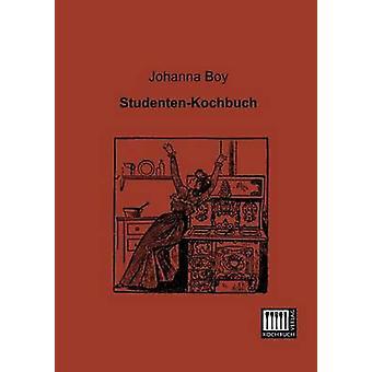 StudentenKochbuch by Boy & Johanna
