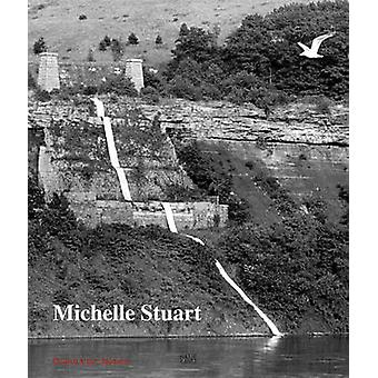Michelle Stuart - Drawn from Nature by Alicia G. Longwell - 9783775735