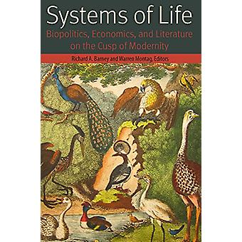 Systems of Life - Biopolitics - Economics - and Literature on the Cusp