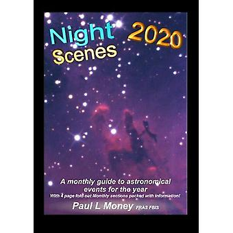 NightScenes 2020 - A Monthly Guide to the Astronomical Events for the