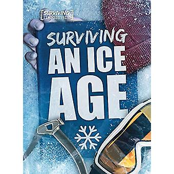 Surviving an Ice Age by Madeline Tyler - 9781912502240 Book