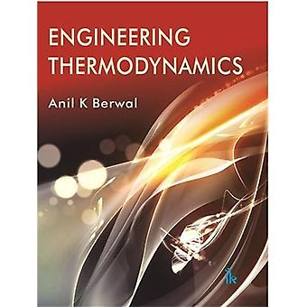 Engineering Thermodynamics by Anil K. Berwal - 9789385909863 Book