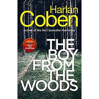 The Boy from the Woods - New from the #1 bestselling creator of the hi