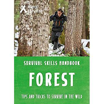 Bear Grylls Survival Skills Forest by Bear Grylls - 9781786961174 Book
