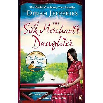 Silkeshandlarens dotter av Dinah Jefferies - 9780241248621 bok