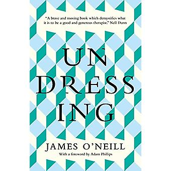 Undressing by James O'Neill - 9781780723945 Book