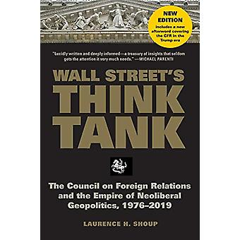 Wall Street's Think Tank - The Council on Foreign Relations and the Em