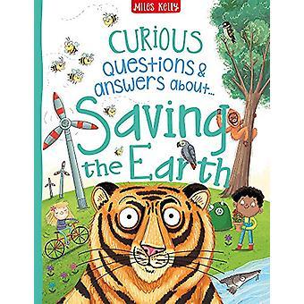 Nyfikna frågor Svar om att rädda jorden av Camilla de