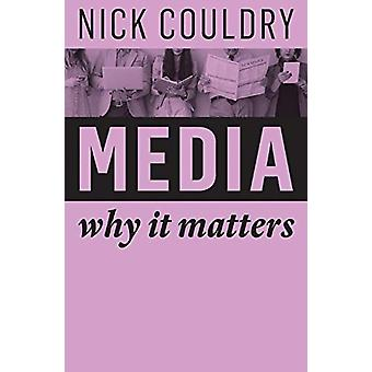 Media - Why It Matters by Nick Couldry - 9781509515158 Book