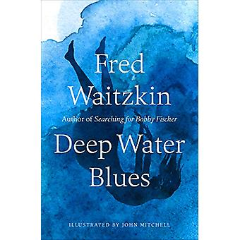 Deep Water Blues by Deep Water Blues - 9781504057745 Book