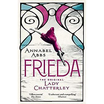 Frieda: původní Lady Chatterleyová