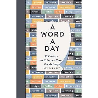 A Word a Day 365 Words to Augment Your Vocabulary 1