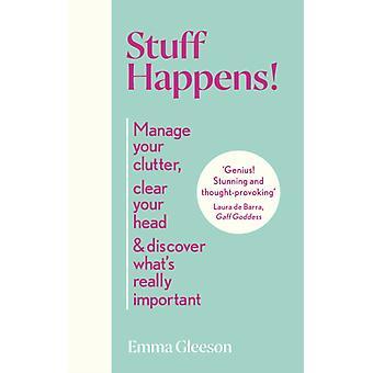 Stuff Happens by Emma Gleeson