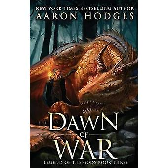 Dawn of War by Aaron Hodges - 9780995111431 Book