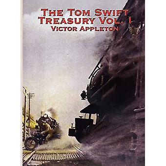 The Tom Swift Treasury Vol. I by Victor Appleton - 9781934451090 Book