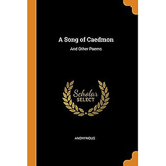 A Song of Caedmon: And Other Poems