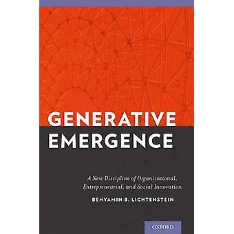 Generativ fremvekst av Lichtenstein &Benyamin B. Førsteamanuensis & Entreprenørskap &Førsteamanuensis & Entreprenørskap &Amp; University of Massachussetts &Boston