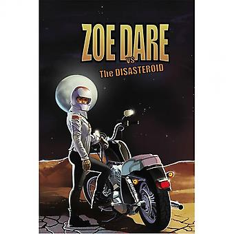 Zoe Dare Vs The Disasteroid