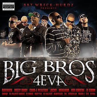 Großen Bros 4Eva - Big Bros 4Eva [CD] USA Import