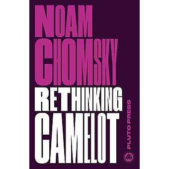 Rethinking Camelot - JFK - Vietnamkriget- och amerikanska politiska Cultur