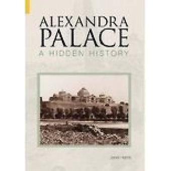 Alexandra Palace - Ukryta historia przez Peter Harris - Janet Harris - 9