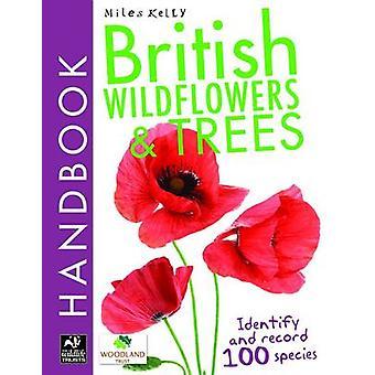 Britannique de fleurs sauvages et arbres manuel par Camilla De la Bedoyere - être