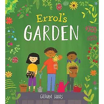 Errol's Garden by Gillian Hibbs - 9781786280848 Book