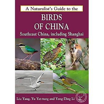 Naturalist's Guide till fåglarna av Kina - sydöstra Kina - inklusive