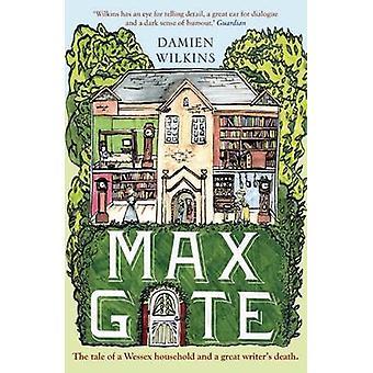 Max Gate by Damien Wilkins - 9781910709139 Book