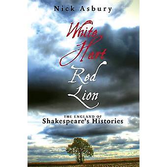 Weißer Hart - Red Lion - England Shakespeares Geschichten von Nick