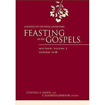 Festejando en los Evangelios--Mateo: volumen 2: un festín del palabra comentario