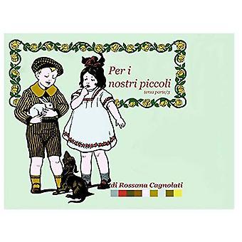 Per I Nostri Piccoli - Parte Terza/3 [ITA]