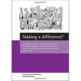 Making a Difference?: Untersuchung der Auswirkungen von Multi-Agentur arbeitet an behinderten Kindern mit komplexen Gesundheitswesen Bedürfnisse, ihre Familien und Fachleute, die sie unterstützen