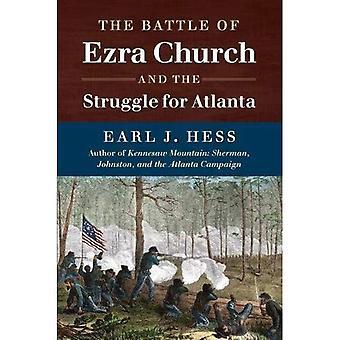 La bataille d'église d'Ezra and the Struggle for Atlanta (guerre civile Amérique)