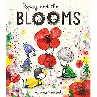 Poppy and the Blooms by Fiona Woodcock - 9781471147784 Book